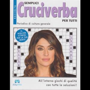 Raccolta semplici cruciverba per tutti - n. 30 - bimestrale - 3/5/2019 - Elisa Isoardi