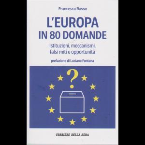 Guida  Europee 2019 - L'europa In 80 Domande - di Francesca Basso - mensile -