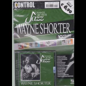 I grandi artisti jazz - Wayne Shorter - n. 3 - giugno - luglio 2019 - bimestrale - rivista + cd