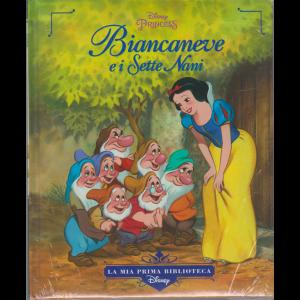 La mia prima biblioteca Disney - Biancaneve e i Sette Nani - n. 6 - settimanale - copertina rigida