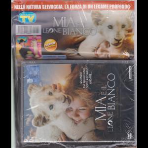 Sorrisi e Canzoni tv + il Dvd - Mia e il leone bianco - rivista + dvd