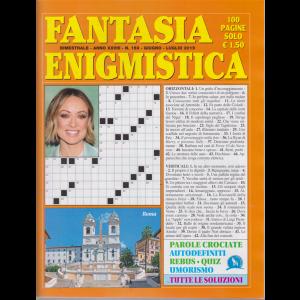 Fantasia Enigmistica - n. 159 - bimestrale - giugno - luglio 2019 - 100 pagine