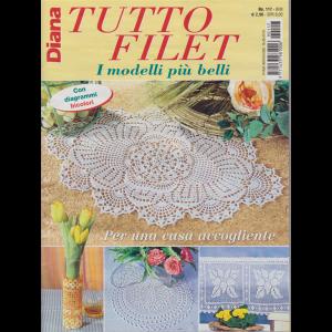 Diana Tutto Filet - n. 117 - bimestrale - 16/5/2019 - con diagrammi bicolori