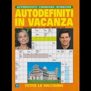 Autodefiniti In Vacanza - n. 278 - giugno - agosto 2019 -
