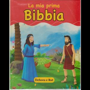 La Mia Prima Bibbia- Debora e Rut - n. 12 - settimanale - 10/5/2019 - copertina rigida