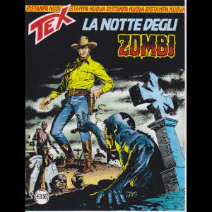 Tex Nuova Ristampa - La Notte Degli Zombi - n. 445 - menile - maggio 2019 -