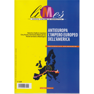 Limes - Antieuropa L'impero europeo dell'America - n. 4 - mensile - 16/4/2019 -