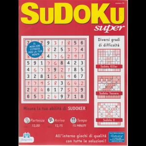 Sudoku Super - n. 91 - bimestrale - 11/5/2019
