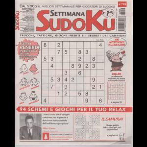 Settimana Sudoku - n. 718 - settimanale - 17 maggio 2019 -