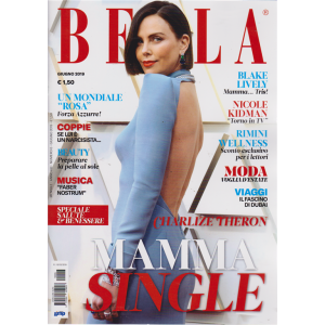 Bella - n. 6 - giugno 2019 - mensile
