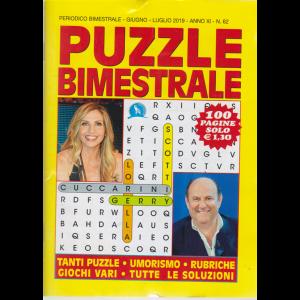 Puzzle Bimestrale - n. 62 - bimestrale - giugno - luglio 2019 - 100 pagine