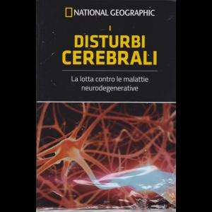I grandi segreti del cervello - National Geographic - I disturbi cerebrali - n. 10 - settimanale - 17/5/2019 -