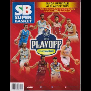 Superbasket - Guida Playoff 2019 - n. 2 - maggio 2019 - bimestrale -