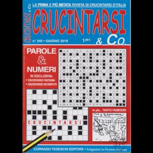 Crucintarsi E Co. - n. 245 - giugno 2019 - mensile