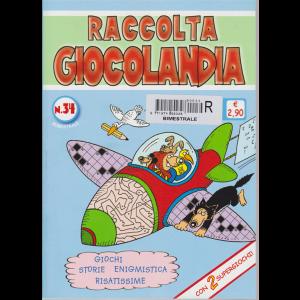 Raccolta Giocolandia - n. 34 - bimestrale -