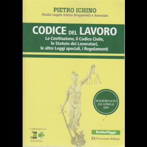 Codici - Codice Del Lavoro - aggiornato ad aprile 2019 - Pietro Ichino