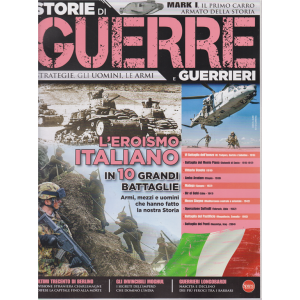 Storie di guerre e guerrieri - n. 25 - giugno - luglio 2019 - bimestrale