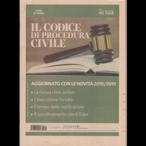 Il codice di procedura civile - Guida al diritto - giugno 2019 - n. 1