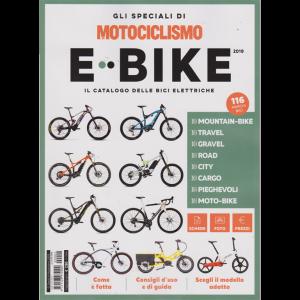 Gli speciali di Motociclismo e-bike - n. 2 - maggio - giugno 2019 -