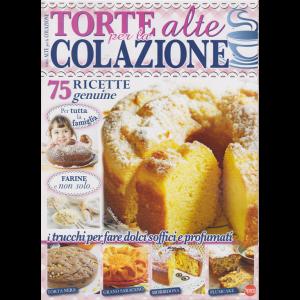 Torte Della Nonna Speciale - Torte alte per la colazione - n. 50 - bimestrale - giugno - luglio 2019 -