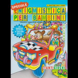 Speciale Enigmistica per bambini - n. 41 - trimestrale - giugno - agosto 2019 - 52 pagine tutte a colori