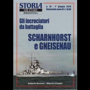 Storia Militare Briefing - n. 15 - 1° giugno 2019 - bimestrale -