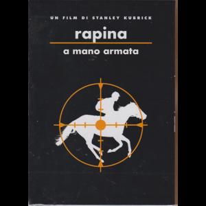 I Dvd Fiction Di Sorrisi - n. 14 - - Rapina A Mano Armata - Un film di Stanley Kubrick  - giugno 2019 - 12° dvd