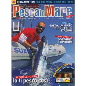 Pesca In Mare - n. 6 - mensile - giugno 2019 -