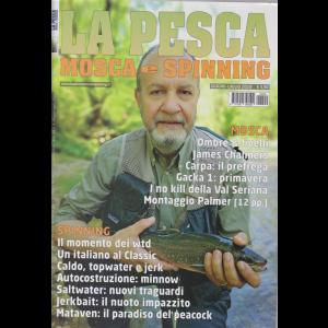 La pesca mosca e spinning - n. 9 - giugno - luglio 2019 - bimestrale