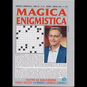 Magica Enigmistica - n. 57 - trimestrale - marzo - maggio 2019 -