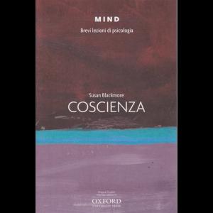Mind - Brevi Lezioni di Psicologia - Coscienza di Susan Blackmore - n. 15 -