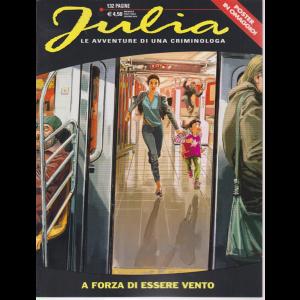 Julia - n. 249 - mensile - giugno 2019 - 132 pagine - poster in omaggio - A forza di essere vento