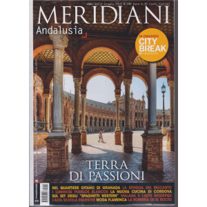 Meridiani - Andalusia - n. 249 - giugno 2019 - bimestrale
