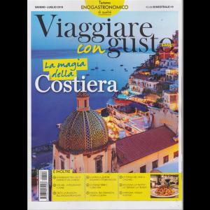 Viaggiare Con Gustosano -  La magia della costiera - n. 9 - giugno - luglio 2019 - bimestrale -
