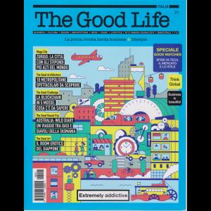 The Good Life - n. 21 - maggio - giugno 2019 - bimestrale -