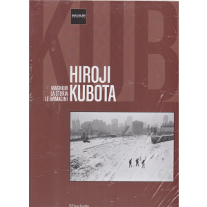 Magnum-La storia - le immagini - Hiroji Kubota - n. 34 - 1/6/2019 - quattordicinale -