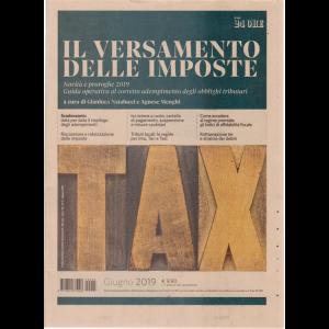 Il versamento delle imposte - giugno 2019 - n. 3 - mensile