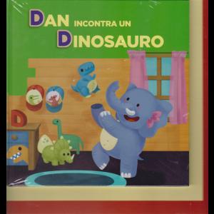 Impara con le lettere e gli animali - terza uscita - Dan incontra un dinosauro - 28 maggio 2019 - settimanale - copertina rigida
