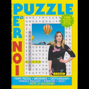 Puzzle Per Noi - n. 86 - trimestrale - marzo - maggio 2019 - 100 pagine