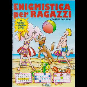 Enigmistica per ragazzi - n. 145 - bimestrale - luglio -agosto 2019 - 52 pagine tutte a colori