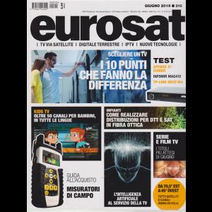 Eurosat - n. 310 - mensile - 29/5/2019Tv via satellite - digitale terrestre - iptv - nuove tecnologie