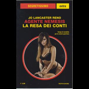 Segretissimo Extra Supplemento al n. 1646 - giugno - luglio 2019 - Jo Lancaster Reno - Agente Nemesis la resa dei conti -