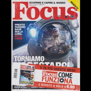 Focus + Focus Come funziona - n. 317 - 21 febbraio 2019 - marzo 2019 - mensile - 2 riviste