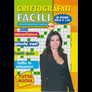 Crittografati Facili - n. 99 - bimestrale - 68 pagine - luglio - agosto 2019 -