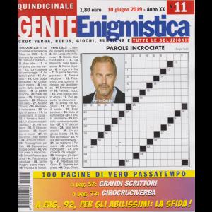 Gente Enigmistica - n. 11 - quindicinale - 10 giugno 2019 - 100 pagine di vero passatempo