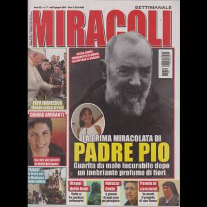 Miracoli - n. 17 - dall'8 giugno 2019 - settimanale