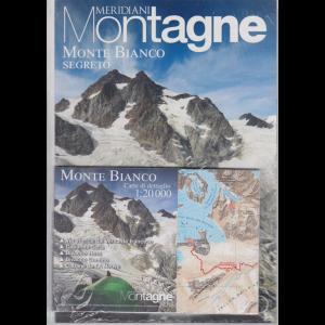 Meridiani Montagne Monte Bianco segreto - n. 39 - semestrale -