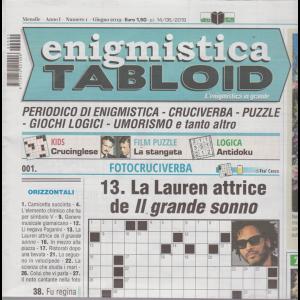 Enigmistica Tabloid - n. 1 - mensile - giugno 2019 -