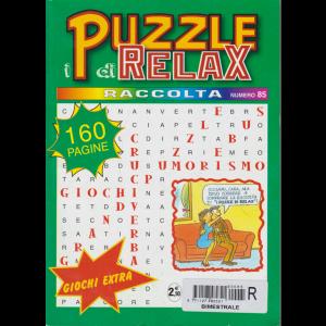 Raccolta I puzzle di relax - n. 85 - 160 pagine - bimestrale -