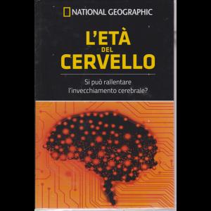 I grandi segreti del cervello - National Geographic - L'età del cervello - n. 13 - settimanale - 7/6/2019 -